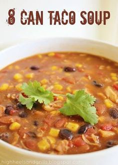8 CAN TACO SOUP -   Ingredients: 1 (15 oz.) can black beans, drained and rinsed 1 (15 oz.) can pinto beans, drained and rinsed 1 (14.5 oz.) can petite diced tomatoes, drained 1 (15.25 oz.) can sweet corn, drained 1 (12.5 oz.) can white chicken breast, drained 1 (10.75 oz.) can cream of chicken soup 1 (10 oz.) can green enchilada sauce 1 (14 oz.) can chicken broth 1 packet taco seasoning  Directions: Mix all ingredients together in a large pot. Heat & stir Serve w/ tortilla chips
