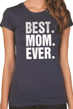 Wife Gift Best Mom Ever T-shirt Womens T shirt by ebollo on Etsy