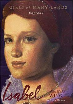 Isabel: Taking Wing (Girls of Many Lands, England)