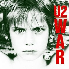 """War, U2 - U2 were on the cusp of becoming one of the Eighties' most important groups when War came out. It's the band's most overtly political album, with songs about Poland's Solidarity movement (""""New Year's Day"""") and Irish unrest (""""Sunday Bloody Sunday"""") charged with explosive, passionate guitar rock."""