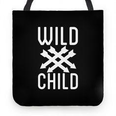 Wild Child Tote #tote #bag #wild #trendy #hipster #awesome #party