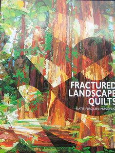 Fractured Landscape Quilts Pattern Book by Katie by TheHowlingHag, $19.95