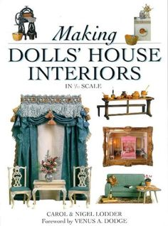 Making Dollsu0027 House Interiors In 1/12 Scale By Carol Lodder Http:/