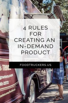 Getting people to buy your product is not always as easy as one would think. Learn the rules to creating an in-demand product for your food truck business. Coffee Food Truck, Food Truck Menu, Food Truck Catering, Best Food Trucks, Food Truck Design, Catering Menu, Food Design, Bbq Food, Food Truck Business