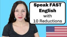 10 Reductions for Natural English Pronunciation Fluent English, Learn English, Improve Your English, American English, Quantum Mechanics, Listening Skills, Love To Meet, You Youtube, Improve Yourself