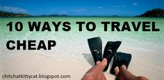 10 Ways to Travel Cheap-- There are some awesome ideas for going on a great vacation w/o breaking the bank! So glad I found this!