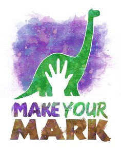 A story about growing up and making your mark on the world. The Good Dinosaur Disney home printable decor, featuring the titular character, Arlo. Disney Home, Arte Disney, Disney Magic, Disney Pixar Cars, Disney Movies, Dinosaur Quotes, Dinosaur Dinosaur, Arlo Und Spot, Printable Poster