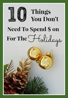 How to Have a Frugal Christmas: 10 Things You Don't Need to Buy