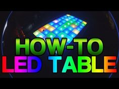 [How-to] Make an LED Table - YouTube