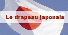 Drapeau japonais : la signification du Hi no Maru / #japon #japonais