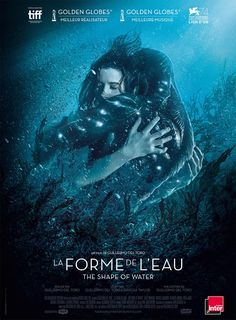 La Forme de l'Eau - The Shape of Water (21 février)