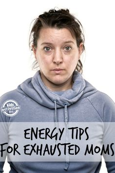 Energy tips for moms       #fitness #health #fitnessformoms    http://www.ironcoreathletics.com/