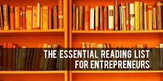 Why We Love Books Every Entrepreneur Should Read For Inspiration (And You Should, Too!)