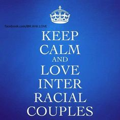 I don't see colour. Never have, never will. I'm 100% for interracial couples!! #RelationshipGoals