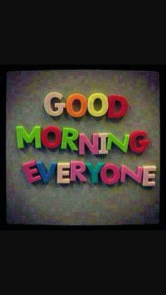 Good Night Qoutes, Good Morning God Quotes, Good Morning Msg, Morning Greetings Quotes, Good Morning Flowers, Good Morning World, Good Morning Picture, Good Morning Messages, Morning Pictures