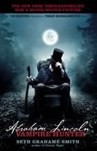 Abraham Lincoln : vampire hunter by Seth Grahame-Smith. Reveals the hidden life of the 16th U.S. president, who was actually a vampire hunter, obsessed with the complete elimination of the undead, and uncovers the role vampires played in the birth, grown and near-death of the nation.