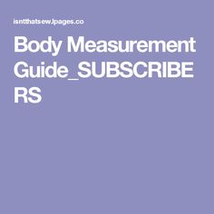 Body Measurement Guide_SUBSCRIBERS