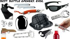 "Cool Material's ""Best. Bottle Openers. Ever."" - My personal favorite is probably number 10. You?"