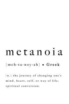 Metanoia Greek Word Definition Print Quote Inspirational Journey Mind Heart Self Life Spiritual Conversion Printable Poster Digital Wall Art