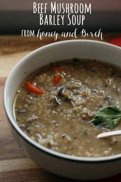 This hearty beef barley mushroom soup will really warm you up!