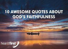 """""""Because of the Lord's great love we are not consumed, for his compassions never fail. They are new every morning; great is your faithfulness"""" (Lamentations 3:22-23)."""