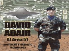 David Adair, a young, gifted genius reveals his encounters with the U.S. military in area 51.