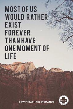 Erwin McManus inspirational quote