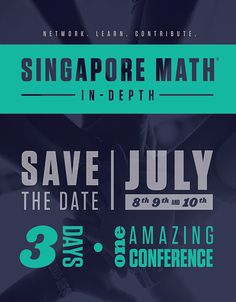 Singapore Math Summer Conference: July 8-10, 2015