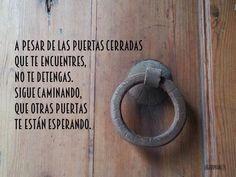 〽️ A pesar de las puertas cerradas....