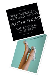 Shoe quotes That voice...