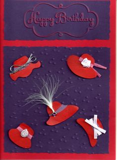 Red Hat card - embossed Birthday Scrapbook, Birthday Cards, Hat Crafts, Paper Crafts, Red Hat Club, Red Hat Ladies, Purple Cards, Red Hat Society, Fabric Postcards