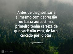 15 Frases de Freud que te obrigam a pensar sobre você mesmo Sigmund Freud, Peace Love And Understanding, Albert Einstein, Just Do It, Famous Quotes, Peace And Love, Life Lessons, Affirmations, Inspirational Quotes