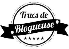 Trucs de Blogueuse