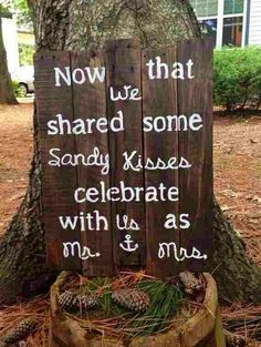 Cute wording for beach theme, would change this to suit it better with seashells instead of pinecones
