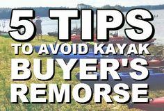 Payne's Paddle Fish: 5 Tips to Avoid Kayak Buyer's Remorse