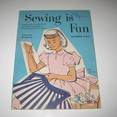 Vintage 1950s Children's Book Entitled Sewing is Fun
