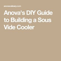 Anova's DIY Guide to Building a Sous Vide Cooler