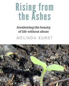 My soon-to-be published book Rising from the Ashes about how I found joy for living again after #abuse   #survivor #risingfromtheashes #indieauthor #author #selfimprovement #empowerment #healing #alternativehealing