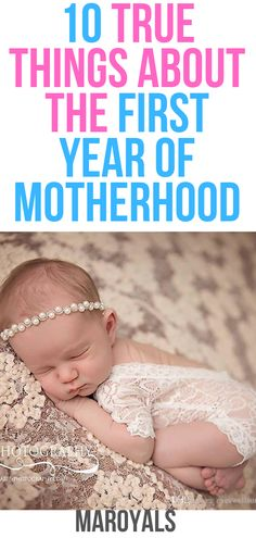 10 true things about the first year of motherhood Parenting Books, Parenting Advice, Fun Baby Announcement, One Month Baby, Baby Girl Quotes, Advice For New Moms, Thing 1, Third Baby, Natural Parenting