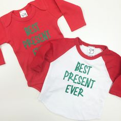 Best Present Ever - Raglan or Onesie - Christmas Shirt by DandylionsBoutique on Etsy