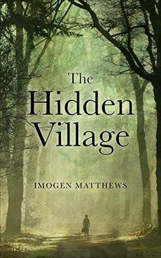 d24e1f3303 The Hidden Village by Imogen Matthews - BookBub