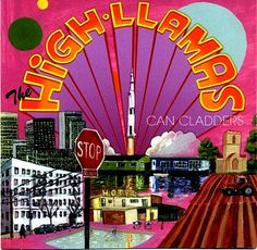 The High Llamas, Can Cladders