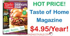 WOW! What a FANTASTIC magazine at an AWESOME price! Grab Taste of Home Magazine for only $4.95/year for up to 4 years! You are going to love all the recipes! Great gift idea, too! Great gift idea, too!   Click the link below to get all of the details ► http://www.thecouponingcouple.com/taste-of-home-magazine-only-6-25year-two-days-only/ #Coupons #Couponing #CouponCommunity  Visit us at http://www.thecouponingcouple.com for more great posts!
