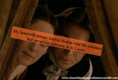 Little Women by Louisa May Alcott. Laurie & Jo should've ended up together.
