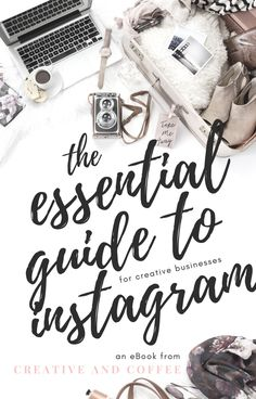 The Essential Guide for creative business owners who are struggling to get heard on Instagram. A comprehensive book for beginners. via @creativencoffee