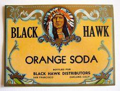 Black Hawk Orange Soda - vintage soda label