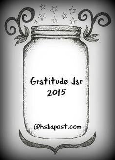 Fill a Gratitude Jar in 2015! What are you grateful for as a homeschool parent? What do you need to do differently? Are you evaluating as the new year begins? @hsbapost
