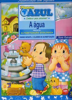 Projeto Alfabetização Ecológica - A Água Completo para baixar grátis, acesse agora mesmo tempo limitado...
