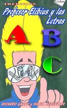 En este volumen: las letras - alfabeto, palabras con ilustraciones indicativas de cada letra.