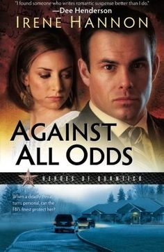 Against All Odds (1 Heroes of Quantico) by Irene Hannon